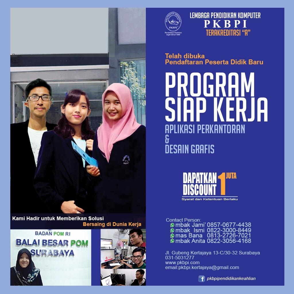Kursus Komputer Surabaya - Program Siap Kerja PKBPI