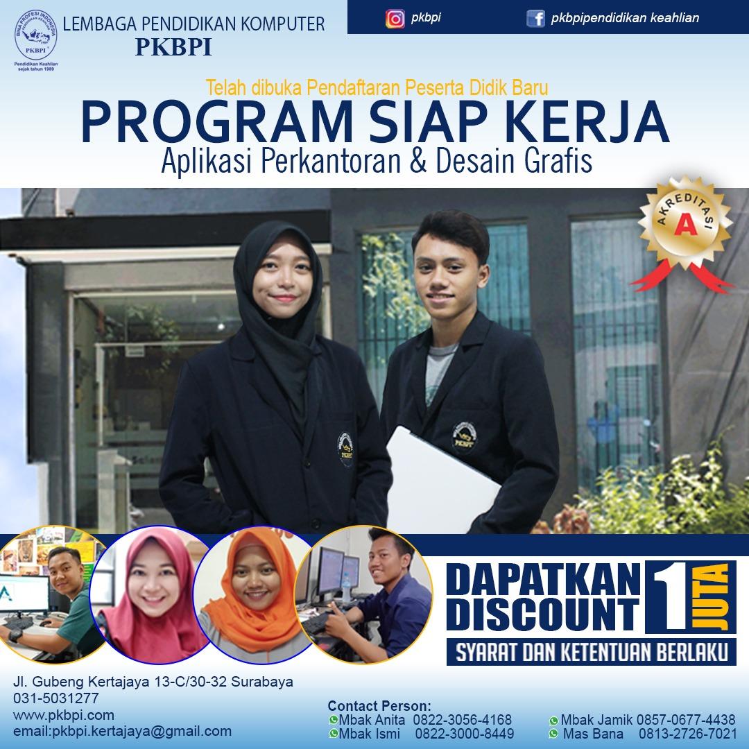 Kursus Komputer Surabaya - Program Siap Kerja PKBPI ( Pendidikan Keahlian Bina Profesi Indonesia )